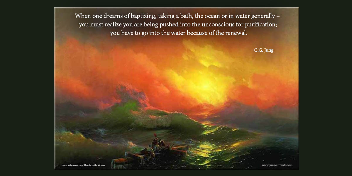 Carl Jung Symbolism Of Water In Dreams Dreamcurrents